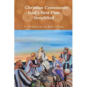Christian-Community-Gods-Best-Plan-Simplified
