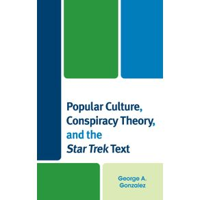 Popular-Culture-Conspiracy-Theory-and-the-Star-Trek-Text