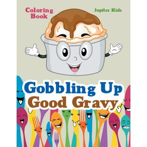 Gobbling-Up-Good-Gravy-Coloring-Book