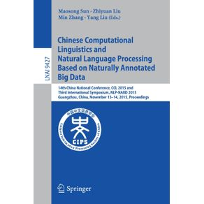 Chinese-Computational-Linguistics-and-Natural-Language-Processing-Based-on-Naturally-Annotated-Big-Data