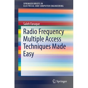 Radio-Frequency-Multiple-Access-Techniques-Made-Easy
