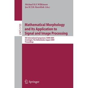 Mathematical-Morphology-and-Its-Application-to-Signal-and-Image-Processing