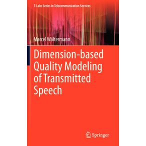 Dimension-based-Quality-Modeling-of-Transmitted-Speech