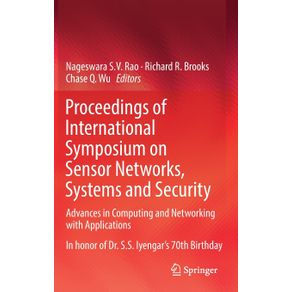 Proceedings-of-International-Symposium-on-Sensor-Networks-Systems-and-Security