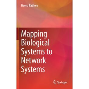 Mapping-Biological-Systems-to-Network-Systems