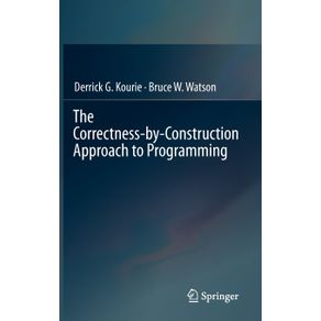 The-Correctness-by-Construction-Approach-to-Programming