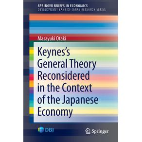 Keynes's-General-Theory-Reconsidered-in-the-Context-of-the-Japanese-Economy