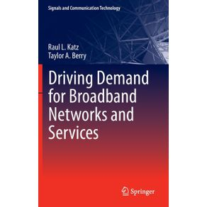Driving-Demand-for-Broadband-Networks-and-Services