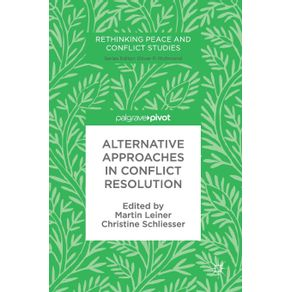 Alternative-Approaches-in-Conflict-Resolution