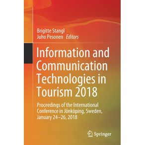 Information-and-Communication-Technologies-in-Tourism-2018