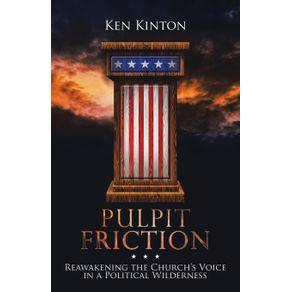 Pulpit-Friction