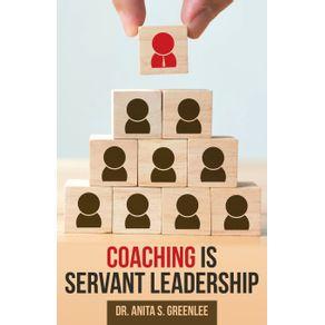 Coaching-Is-Servant-Leadership
