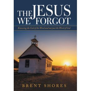 The-Jesus-We-Forgot