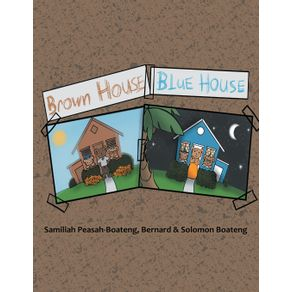 Brown-House-Blue-House