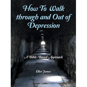 How-to-Walk-Through-and-out-of-Depression