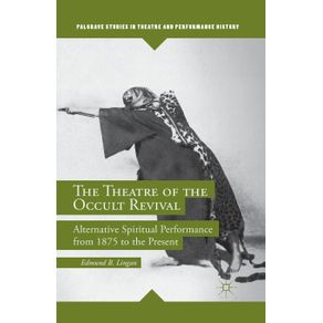 The-Theatre-of-the-Occult-Revival