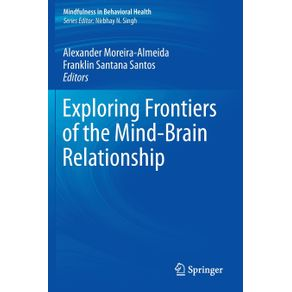 Exploring-Frontiers-of-the-Mind-Brain-Relationship