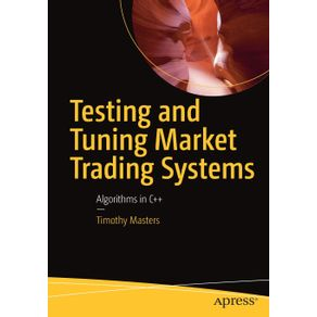 Testing-and-Tuning-Market-Trading-Systems