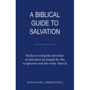 A-Biblical-Guide-to-Salvation